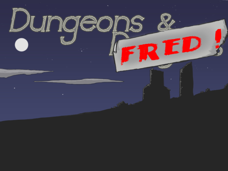 Dungeons & Fred